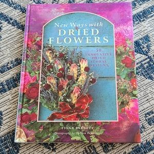 New ways with dried flowers hard cover